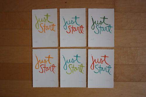 Just start